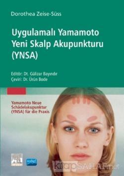 Uygulamalı Yamamoto Yeni Skalp Akupunkturu (YNSA)