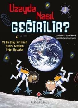 Uzayda Nasıl Geğirilir?