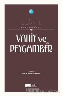 Vahiy ve Peygamber (SAS)