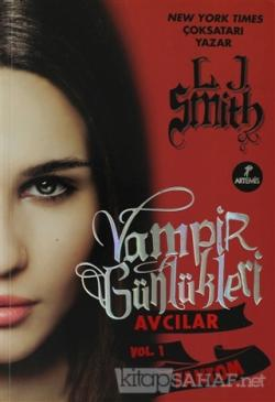 Vampir Günlükleri - Avcılar Vol. 1: Fantom