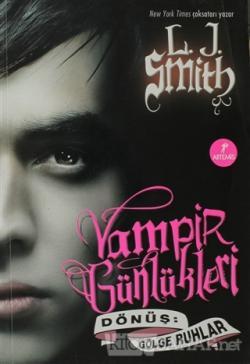 Vampir Günlükleri - Dönüş: Gölge Ruhlar