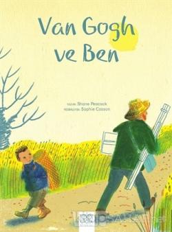 Van Gogh ve Ben