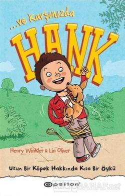 Ve Karşınızda Hank - Uzun Bir Köpek Hakkında Kısa Bir Öykü (Ciltli)