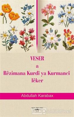 Veser a Rezimana Kurdi ya Kurmanci Leker