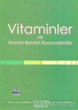 Vitaminler ve Vitamin Benzeri Biyomoleküller