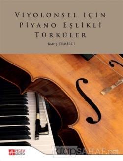 Viyolonsel İçin Piyano Eşlikli Türküler