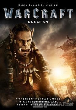 Warcraft - Filmin Öncesinin Hikayesi