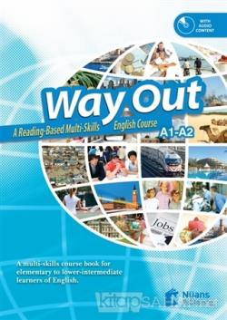 Way Out +CD A Reading based Multi-Skills English Course