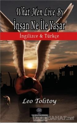 What Men Live By - İnsan Ne İle Yaşar