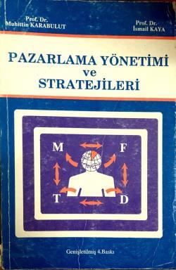 Pazarlama Yönetimi ve Stratekijleri