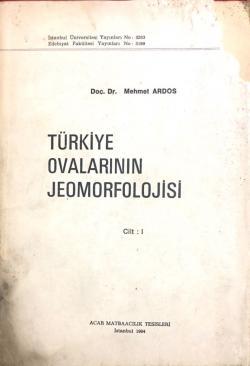 Türkiye Ovalarının Jeomorfolojisi 2 cilt takım