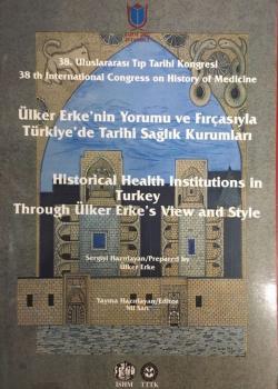Ülker Erken'nin Yorumu ve Fırçasıyla Türkiye'de Tarihi Sağlık Kurumları