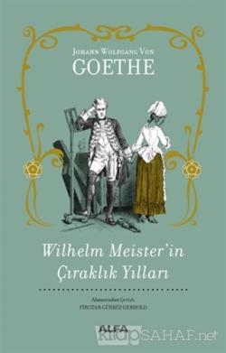 Wilhelm Meister'in Çıraklık Yılları (Ciltli)