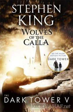 Wolves of the Calla - The Dark Tower 5 - Stephen King | Yeni ve İkinci