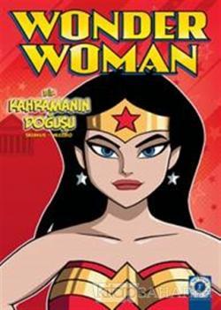 Wonder Woman - Bir Kahramanın Doğuşu
