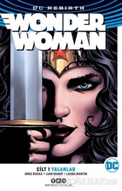 Wonder Woman Cilt 1 : Yalanlar (Rebirth)