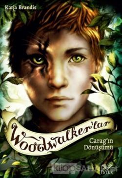 Woodwalker'lar - Carag'ın Dönüşümü (Ciltli)