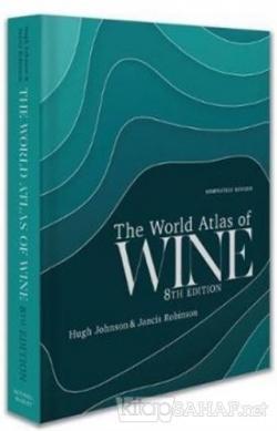World Atlas of Wine 8th Edition (Ciltli)