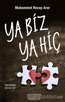 Ya Biz Ya Hiç - Muhammet Recep Arar | Yeni ve İkinci El Ucuz Kitabın A