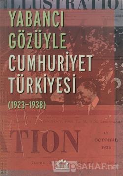 Yabancı Gözüyle Cumhuriyet Türkiyesi - Nurer Uğurlu | Yeni ve İkinci E