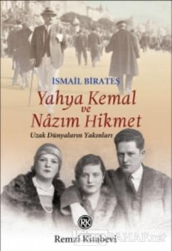Yahya Kemal ve Nazım Hikmet