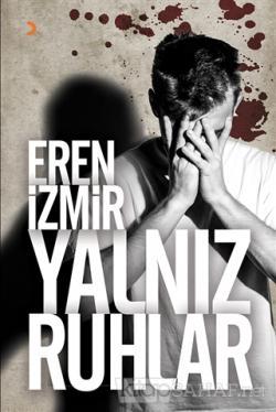 Yalnız Ruhlar - Eren İzmir | Yeni ve İkinci El Ucuz Kitabın Adresi