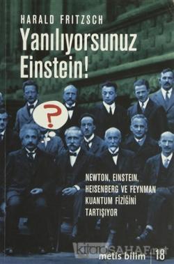 Yanılıyorsunuz Einstein!