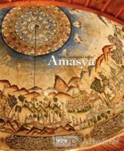 Yar ile Gezdiğim Dağlar: Amasya (Ciltli)