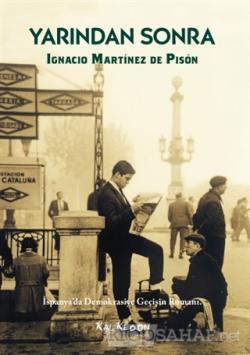 Yarından Sonra - Ignacio Martinez de Pison | Yeni ve İkinci El Ucuz Ki