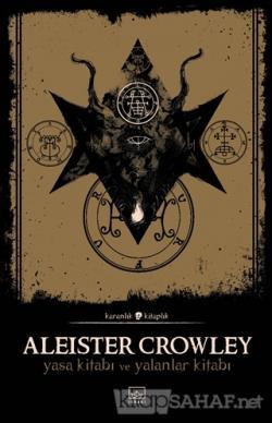 Yasa Kitabı ve Yalanlar Kitabı - Aleister Crowley | Yeni ve İkinci El
