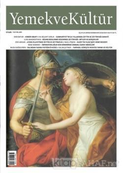 Yemek ve Kültür Üç Aylık Dergi Sayı: 45 Sonbahar 2016