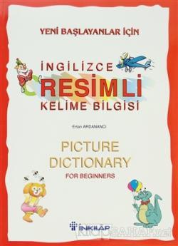 Yeni Başlayanlar İçin İngilizce Resimli Kelime Bilgisi