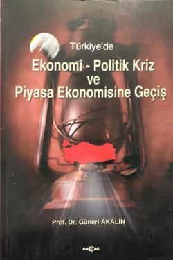 Ekonomi-Politik Kriz ve Piyasa Ekonomisine Giriş