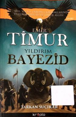 Emir Timur Yıldırım Bayezid