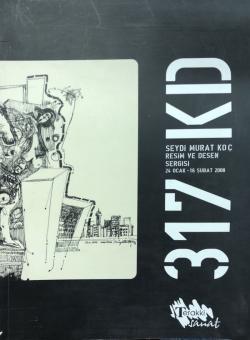 Seydi Murat Koç Resim ve Desen Sergisi Kataloğu 24 Ocak-16 Şubat 2008