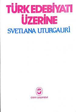 Türk Edebiyatı Üzerine