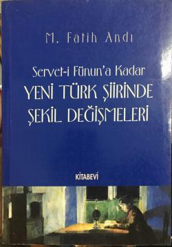 Yeni Türk Şiirinde Şekil Değişmeleri
