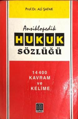 Ansiklopedik Hukuk Sözlüğü 14400 Kavram ve Kelime