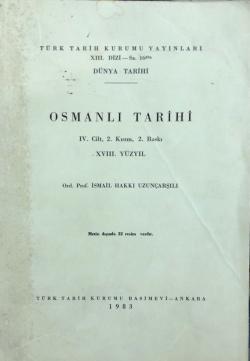 Osmanlı Tarihi 4. Cilt 2. Kısım 2. Baskı XVIII.Yüzyıl