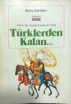 Edirne'den Viyana Kapılarına Kadar Türklerden Kalan...