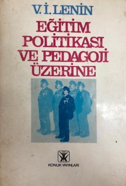 Eğitim Politikası ve Pedagoji Üzerine