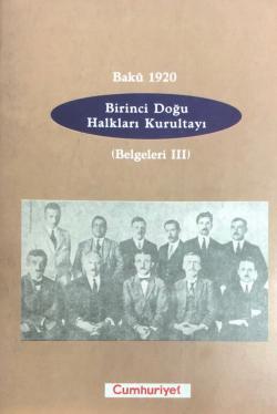 Birinci Doğu Halkları Kurultayı (Belgeleri 3)