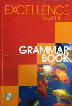 Excellence Grade 11 Grammar, Reading, Vocabulary, Grammar Test, Answer