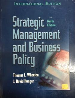 Strategic Management and Business Policy Ninth Edition