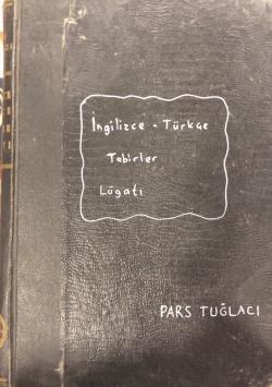 İngilizce-Türkçe Tabirler Lügatı