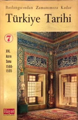 Türkiye Tarihi 7. Cilt XVI. Asrın Sonu 1566-1595
