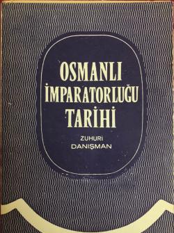OSMANLI İMPARATORLUĞU TARİHİ CİLT 1