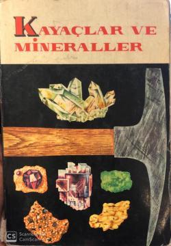 Kayaçlar ve Mineraller