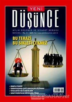 Yeni Düşünce Aylık Düşünce ve Siyaset Dergisi Sayı: 766 2014/Mayıs