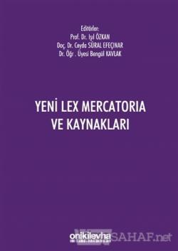 Yeni Lex Mercatoria ve Kaynakları